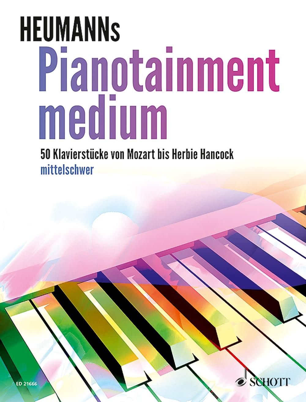 Heumanns Pianotainment medium: Klavierstücke von Mozart bis Herbie Hancock