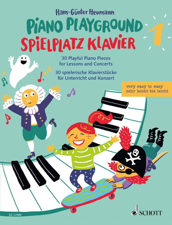 Spielplatz Klavier: 30 spielerische Klavierstücke, Band 1