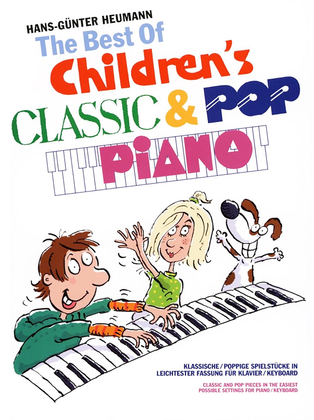 The Best Of Children's Classic & Pop Piano: Klassische und poppige Spielstücke
