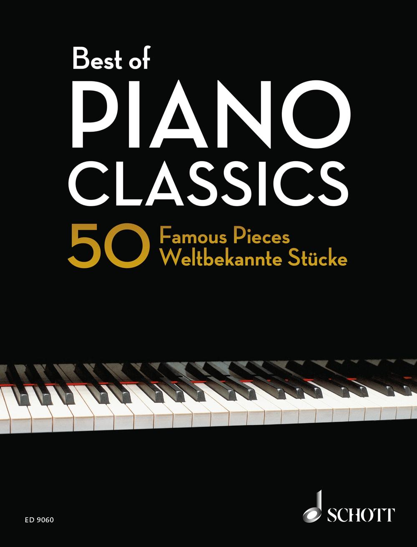 Best Of Piano Classics: 50 weltbekannte Stücke