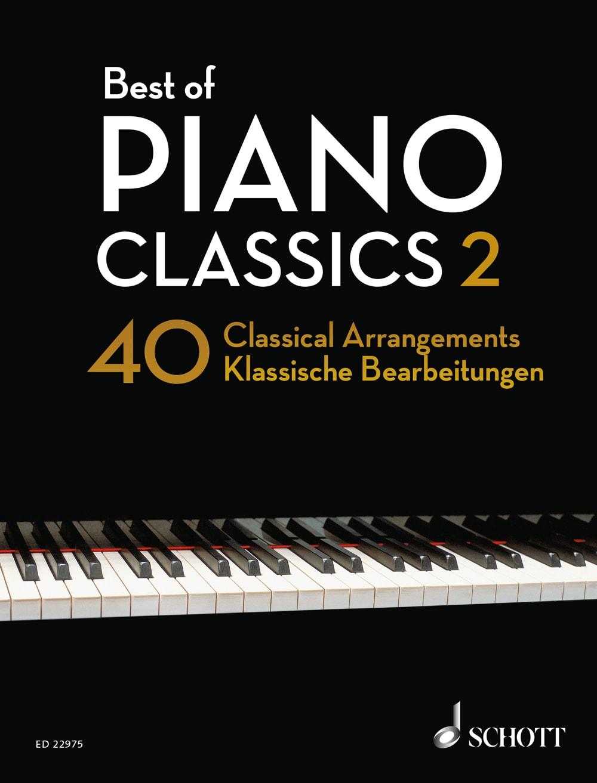 Best Of Piano Classics 2: 40 klassische Bearbeitungen