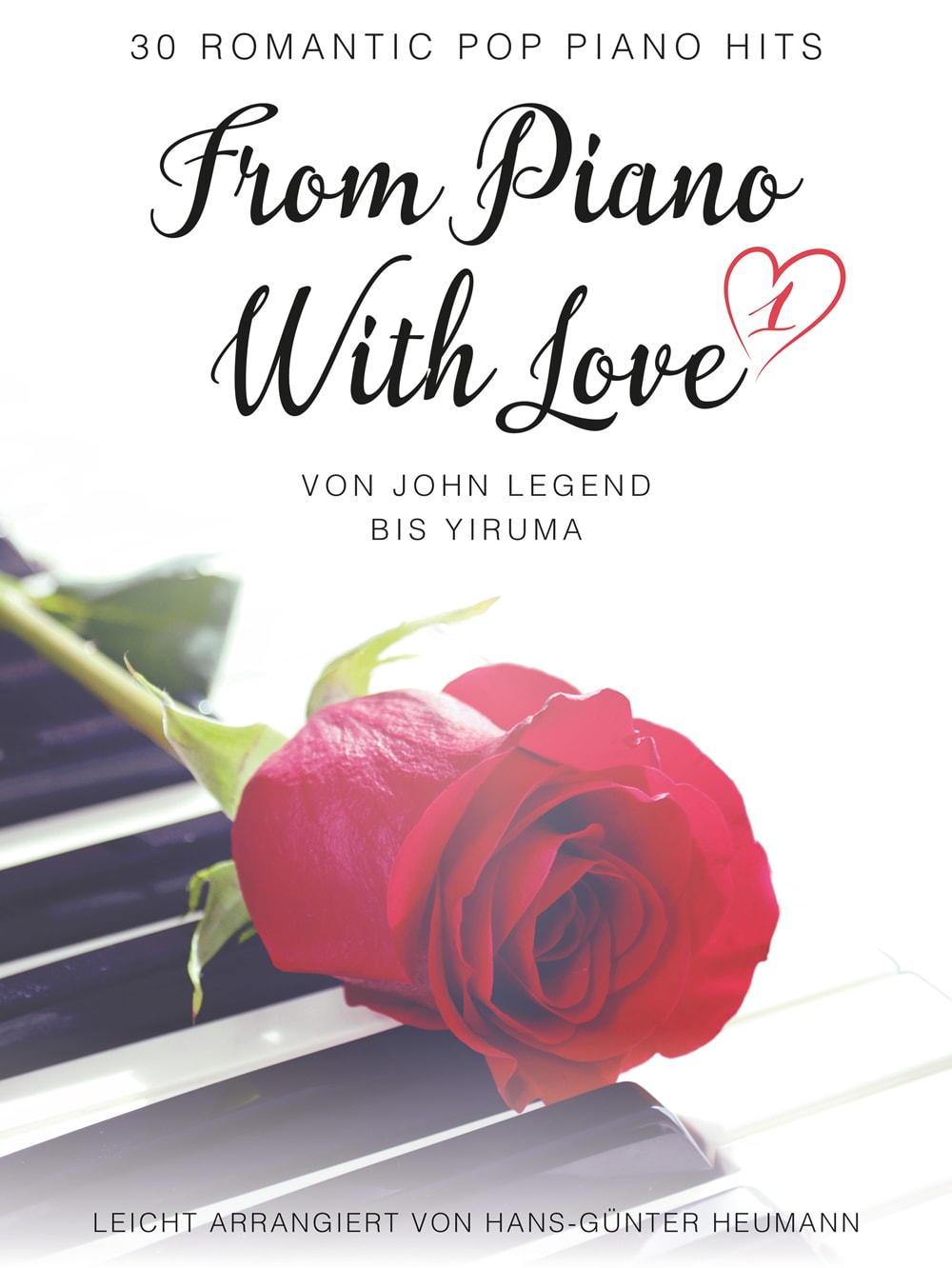From Piano With Love: 30 Romantic Pop Piano Hits