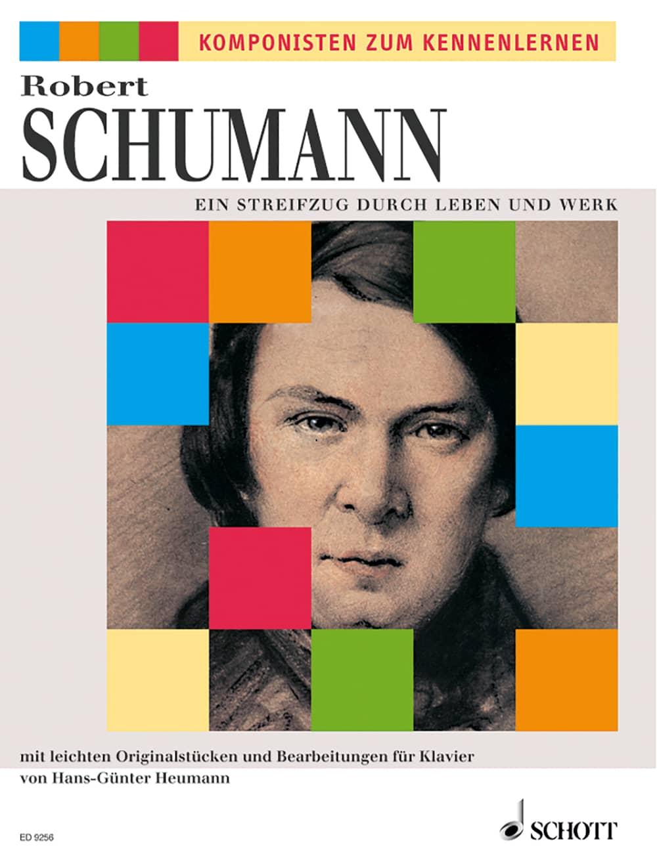 Komponisten zum Kennenlernen: Schumann