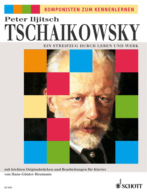 Komponisten zum Kennenlernen: Tschaikowsky