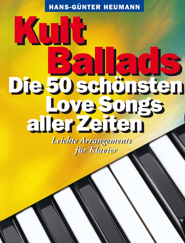 Die Kult-Serie: Kult Ballads – Die 50 schönsten Love Songs aller Zeiten