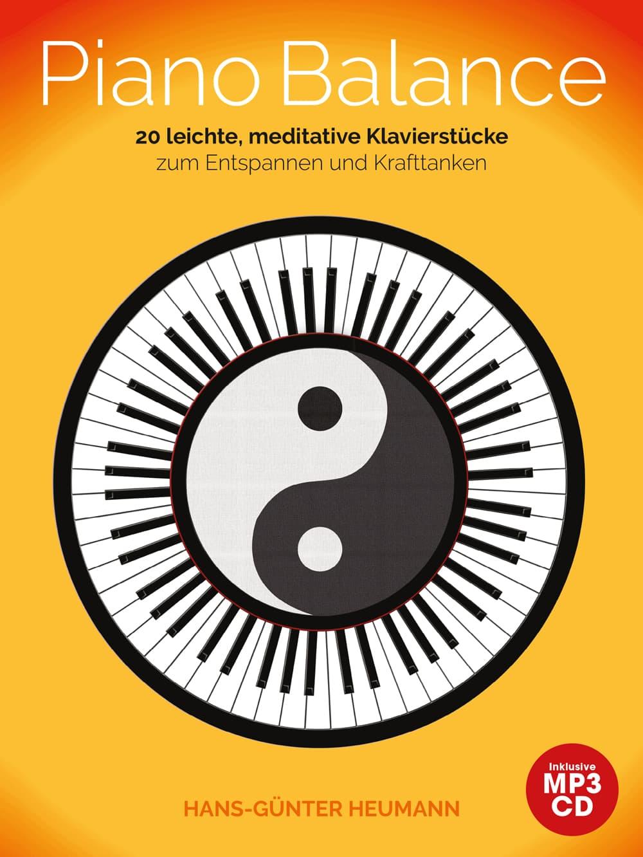 Piano Balance: 20 leichte, meditative Klavierstücke