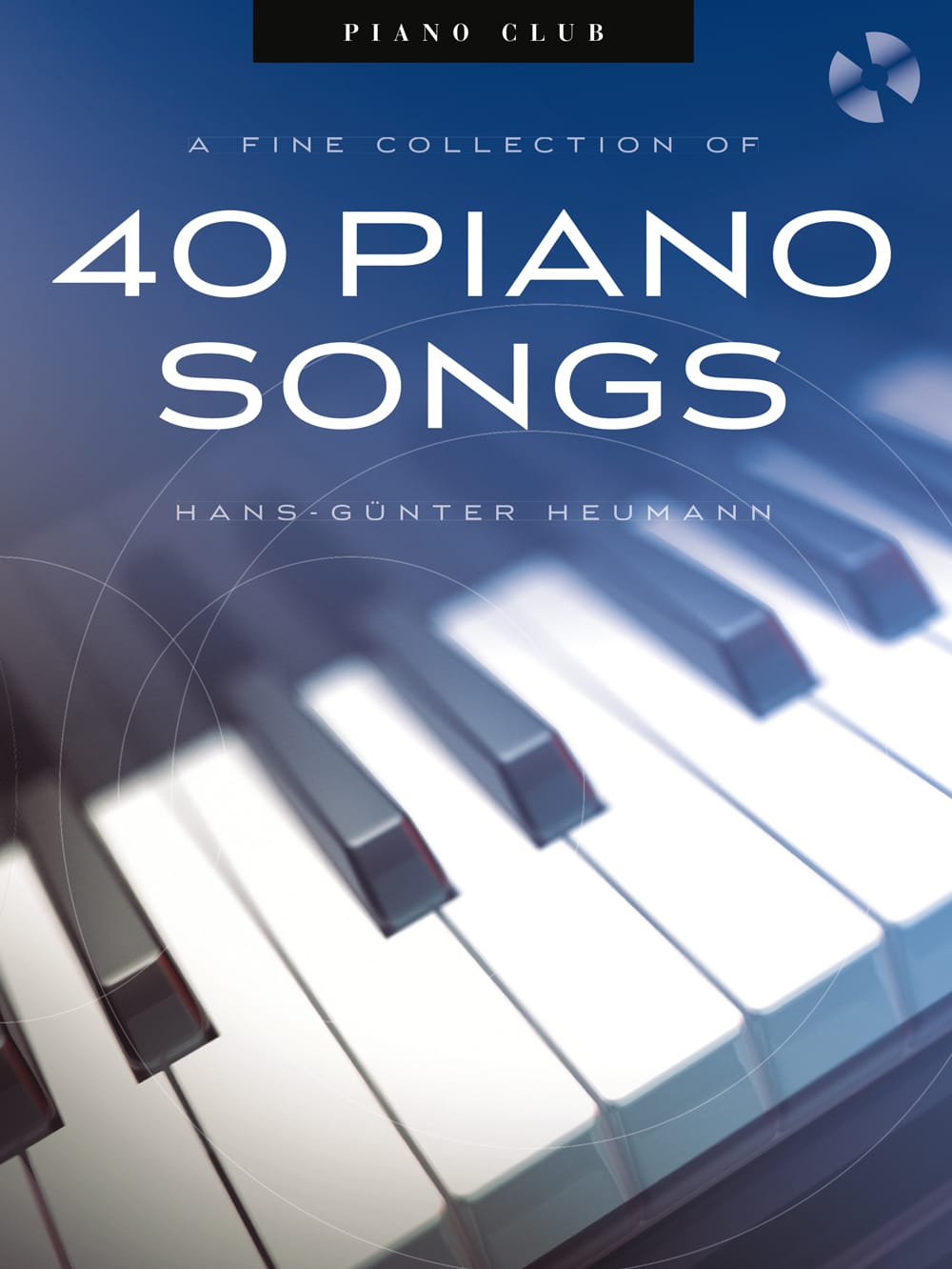 Piano Club: A Fine Collection Of 40 Piano Songs