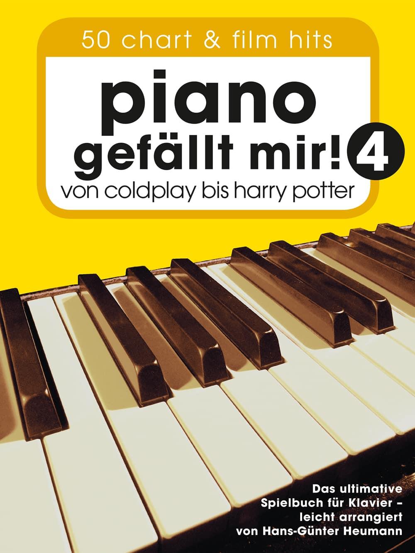 Piano gefällt mir! Band 4, von Coldplay bis Harry Potter
