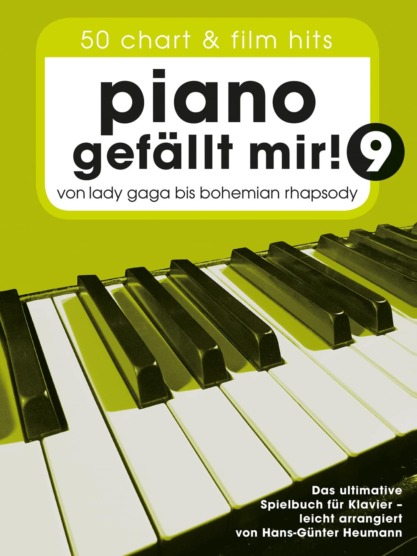 Piano gefällt mir! Band 9, von Lady Gaga bis Bohemian Rhapsody