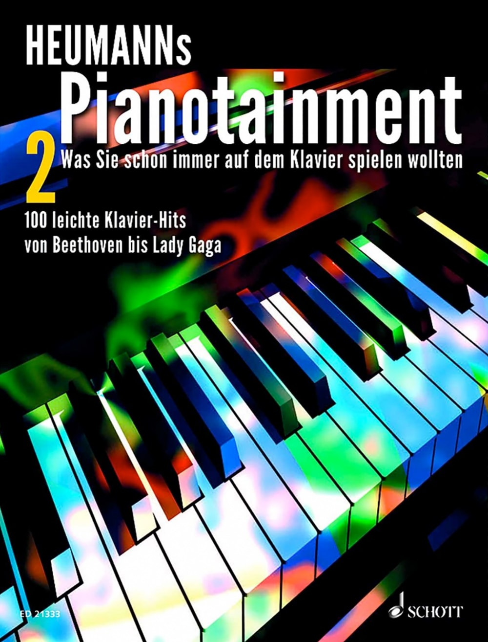 Pianotainment, Band 2: Klavier-Hits von Beethoven bis Lady Gaga