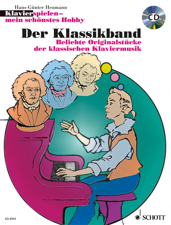 Klavier spielen – mein schönstes Hobby: Der Klassikband