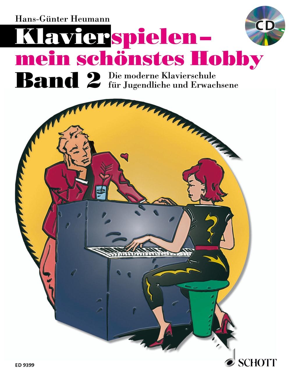 Klavier spielen – mein schönstes Hobby: Klavierschule, Band 2