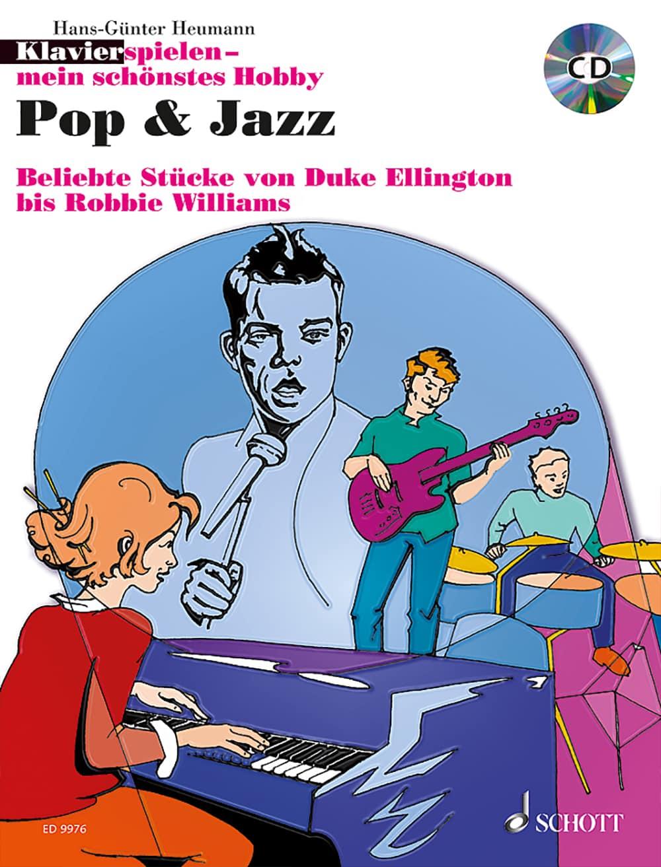 Klavierspielen – mein schönstes Hobby: Pop & Jazz