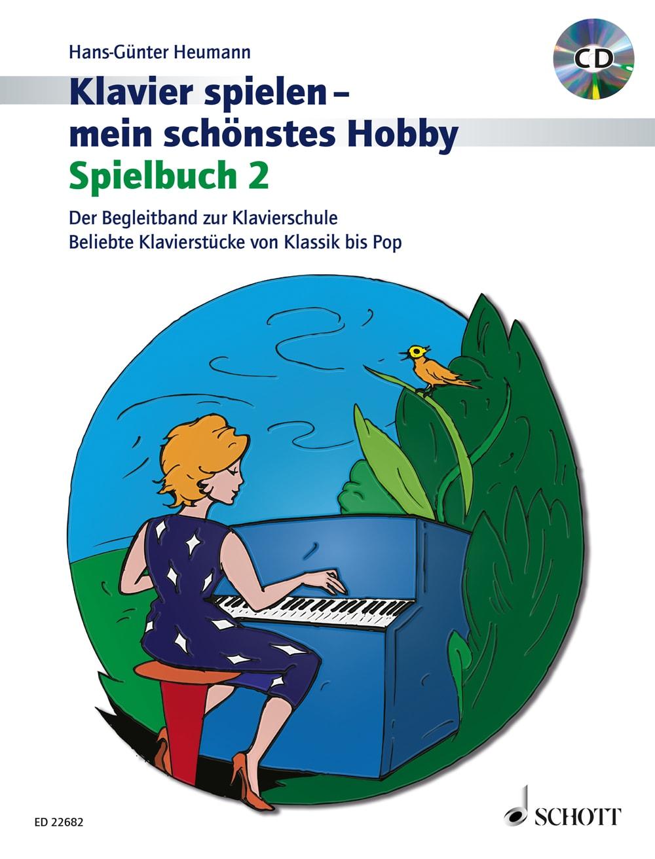 Klavier spielen – mein schönstes Hobby: Spielbuch, Band 2