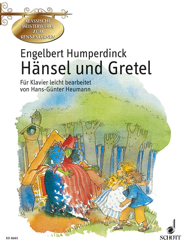 Klassische Meisterwerke zum Kennenlernen: Hänsel und Gretel